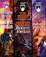 Wheel of Time : The Shadow Rising, the Fires of Heaven, Lord of Chaos - Robert Jordan