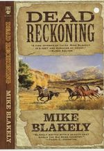 Dead Reckoning - Mike Blakely