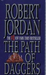 The Path of Daggers : Wheel of Time V8 (US EDITION) - Robert Jordan
