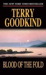Blood of the Fold (Sword of Truth (Paperback) #03)  - T. Goodkind
