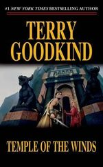 Temple of the Winds : Sword of Truth Book 4 - Terry Goodkind