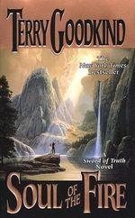 Soul of the Fire : Sword of Truth Book 5 - Terry Goodkind