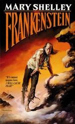 Frankenstein : Tor Edition - Mary Wollstonecraft Shelley