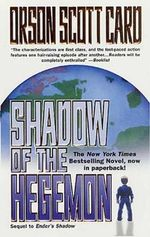 Shadow of the Hegemon : Ender Wiggin Saga - Orson Scott Card