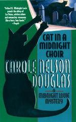 Cat in a Midnight Choir - Carole Nelson Douglas