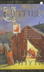 Uther : The Camulod Chronicles - Jack Whyte