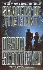 Shadow of the Giant : Ender's Shadow - Orson Scott Card