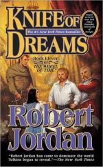 Knife of Dreams : Wheel of Time V11 (US EDITION) - Robert Jordan