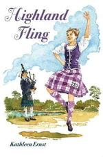 Highland Fling - Kathleen Ernst