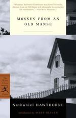Mosses from an Old Manse - Nathaniel Hawthorne