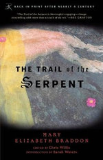 Trail of the Serpent : Modern Library Classics (Paperback) - Mary Elizabeth Braddon