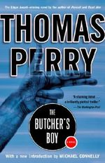 The Butcher's Boy : A Novel - Thomas Perry