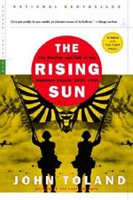 The Rising Sun : Tthe Decline and Fall of the Japanese Empire - John Toland
