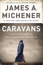 Caravans : A Novel of Afghanistan - James A. Michener