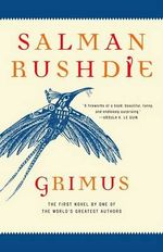 Grimus : A Novel - Salman Rushdie