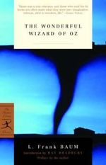 The Wonderful Wizard of Oz : Modern Library - L. F. Baum
