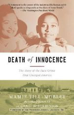 Death of Innocence : The Story of the Hate Crime That Changed America - Christopher Benson