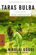 Taras Bulba : Modern Library Classics (Paperback) - Nikolai Vasilievich Gogol