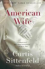 American Wife : Random House Reader's Circle - Curtis Sittenfeld