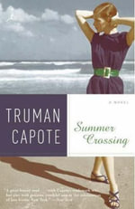 Summer Crossing : Modern Library - Truman Capote