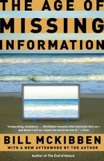 The Age of Missing Information - Schumann Distinguished Scholar Bill McKibben