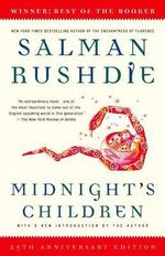 Midnight's Children : A Novel - Salman Rushdie
