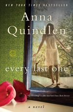 Every Last One - Anna Quindlen