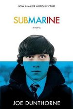 Submarine : Movie-Tie In - Joe Dunthorne