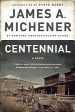 Centennial - James A. Michener
