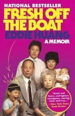 Fresh Off the Boat : A Memoir - Eddie Huang