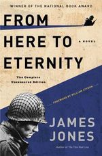 From Here to Eternity : A Novel - James Jones
