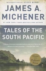 Tales of the South Pacific - James A Michener