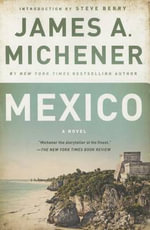 Mexico - James A Michener