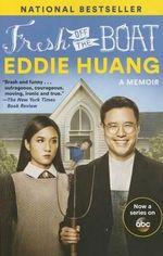 Fresh off the Boat : A Memoir - Eddie Huang