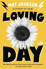 Loving Day : A Novel - Mat Johnson