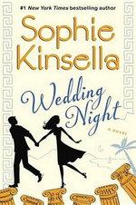 Wedding Night : A Novel - Sophie Kinsella