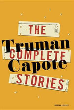 The Complete Stories : Modern Library (Paperback) - Truman Capote