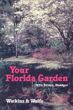 Your Florida Garden - John V. Watkins
