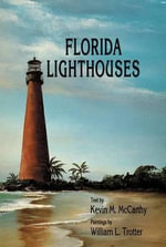 Florida Lighthouses - Kevin M. McCarthy