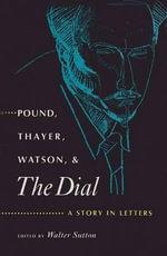 Pound, Thayer, Watson and