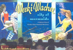 Weeki Wachee, City of Mermaids : A History of One of Florida's Oldest Roadside Attractions - Lu Vickers