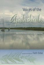 Voices of the Apalachicola : Florida History and Culture (Paperback)