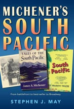 Michener's South Pacific - Stephen J. May