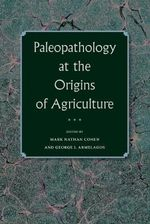Paleopathology at the Origins of Agriculture : v. 65/66