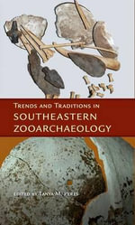 Trends and Traditions in Southeastern Zooarchaeology