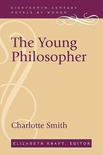 The Young Philosopher - Charlotte Smith