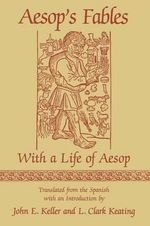 Aesop's Fables : With a Life of Aesop - Aesop