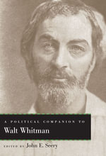 A Political Companion to Walt Whitman : Political Companions to Great American Authors