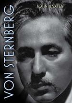 Von Sternberg : Screen Classics - John Baxter
