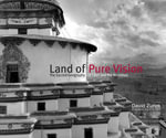 Land of Pure Vision : The Sacred Geography of Tibet and the Himalaya - David Zurick